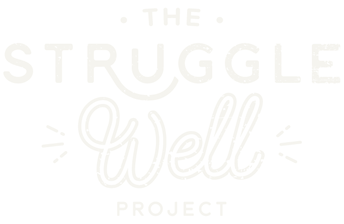 The Struggle Well Project