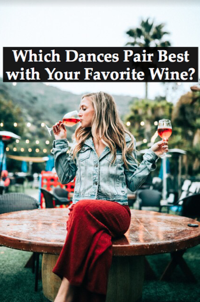 Which Dances Pair Best with Your Favorite Wine