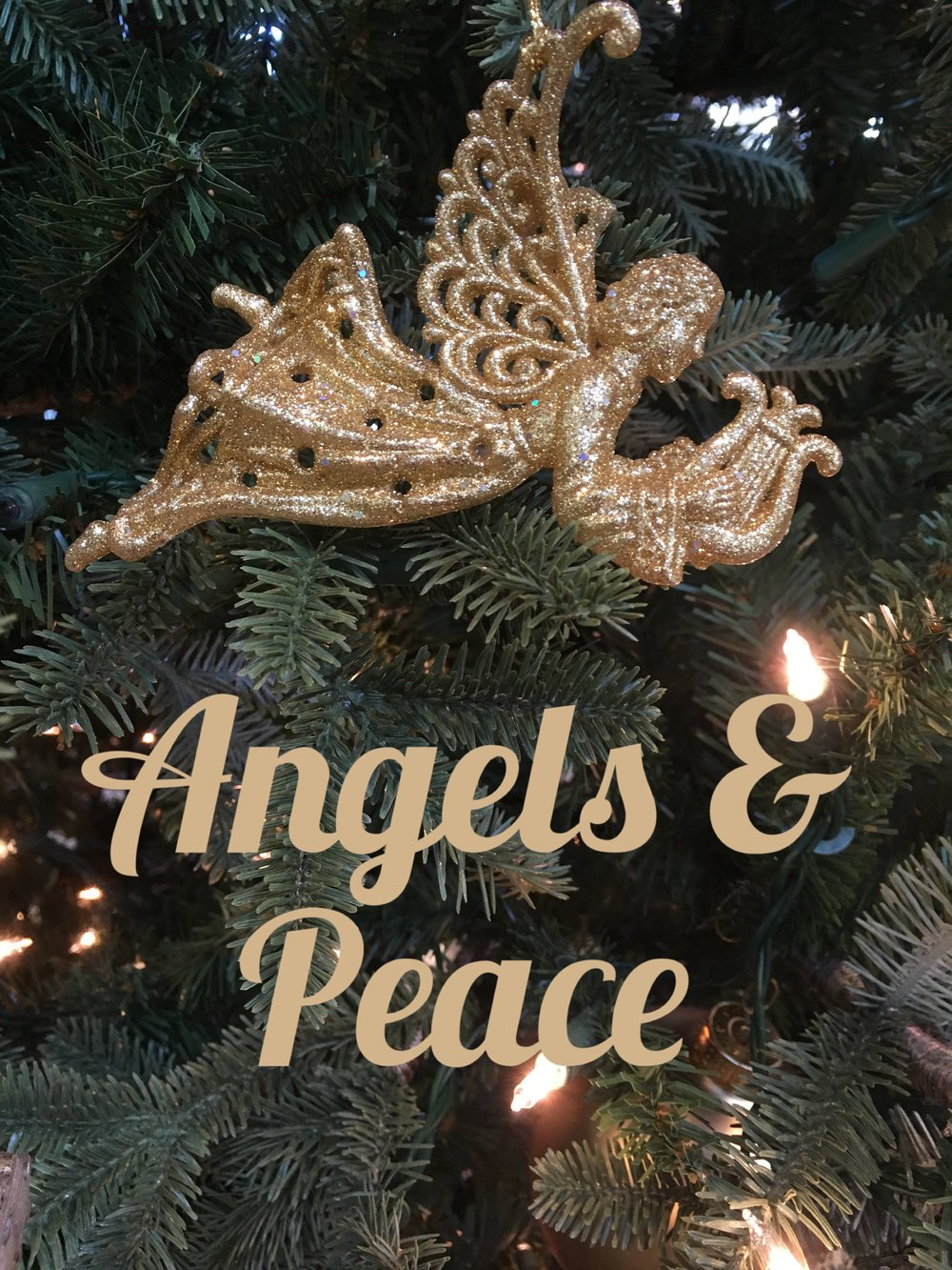 Angels and Peace blog graphic.jpeg