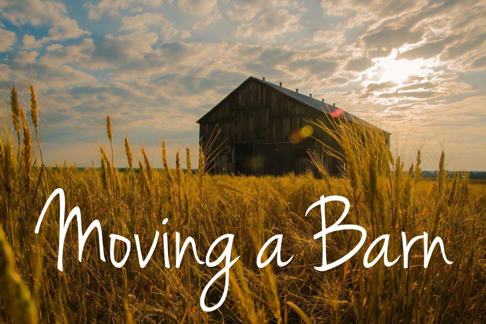 Moving a Barn blog graphic.JPG