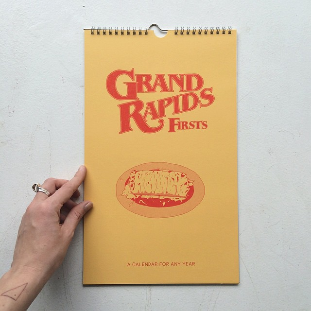Grand Rapids Firsts Calendar by Issue Press (13 Midwest Made Calendars for 2015 - The Midwestival)