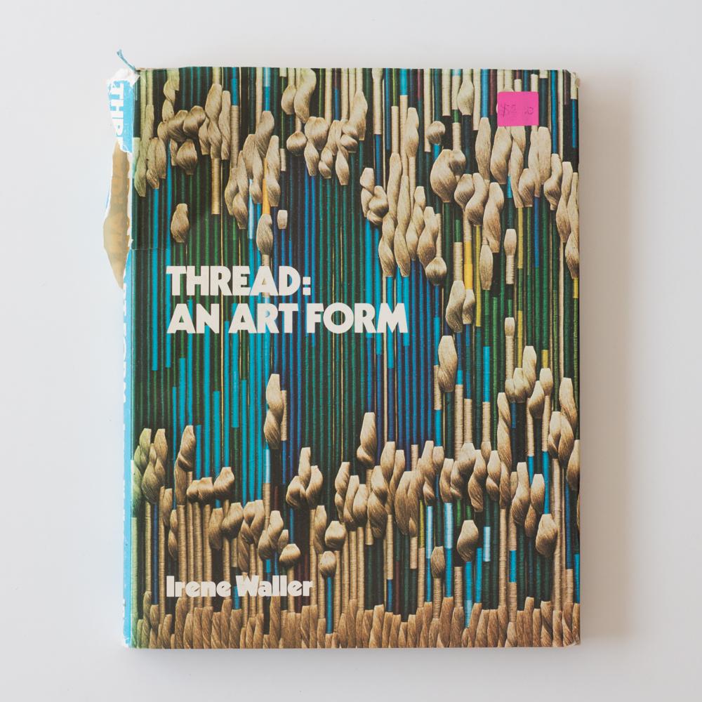 Irene Waler, Thread: An Art Form - Image Via Loom & Spindle