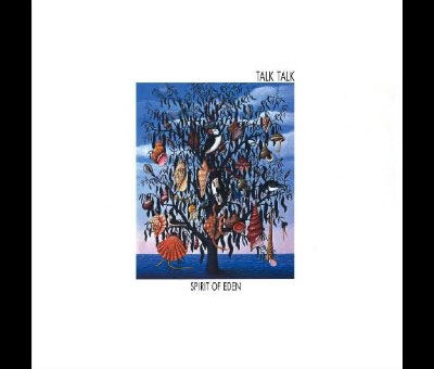 Talk Talk's Spirit of Eden