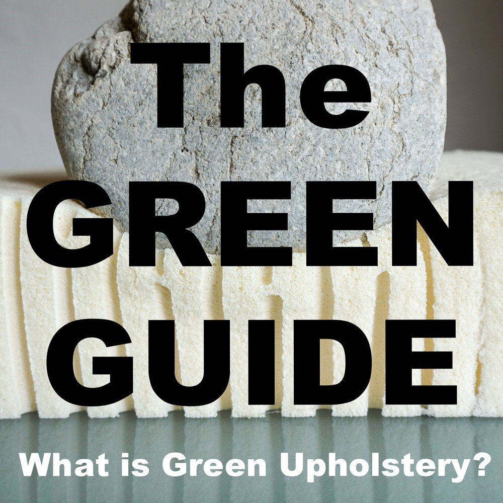Learn about what Green Upholstery is and how effects your life!