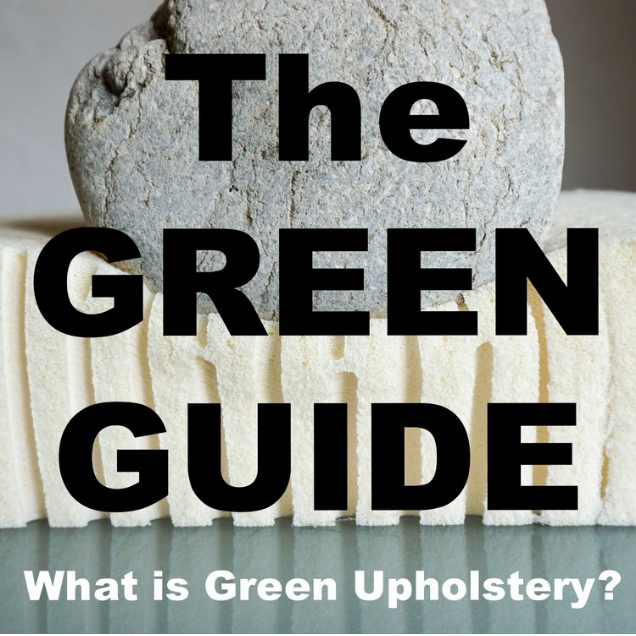 Learn how Green Upholstery is better for your health!