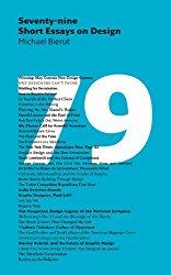 Michael Bierut : 79 Short Essays