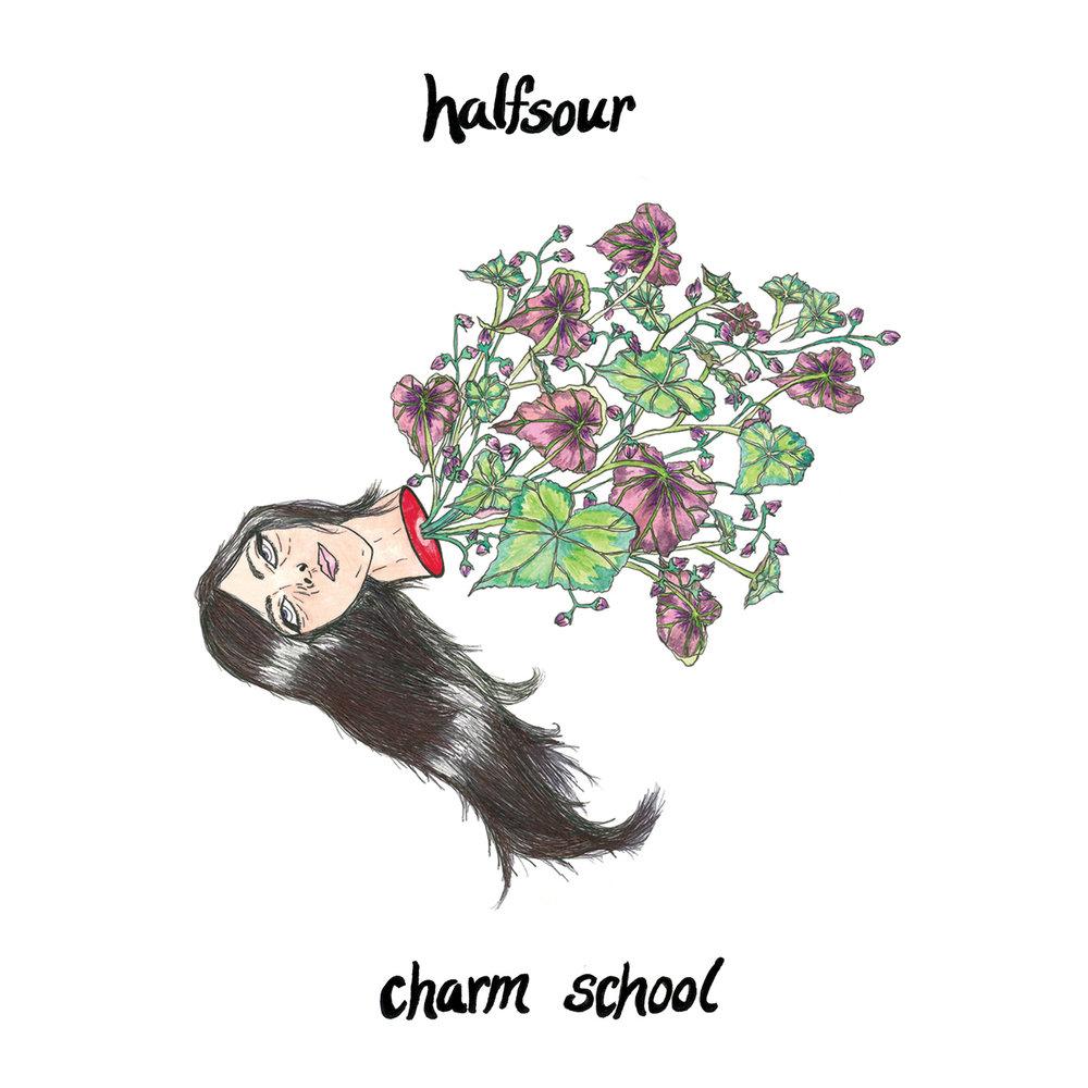 HALFSOUR CHARM SCHOOL (2016)