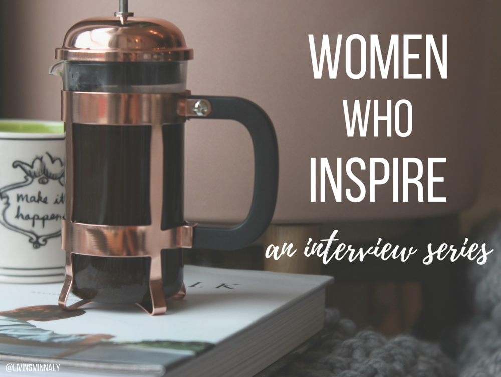 Women Who Inspire Interview Series.png