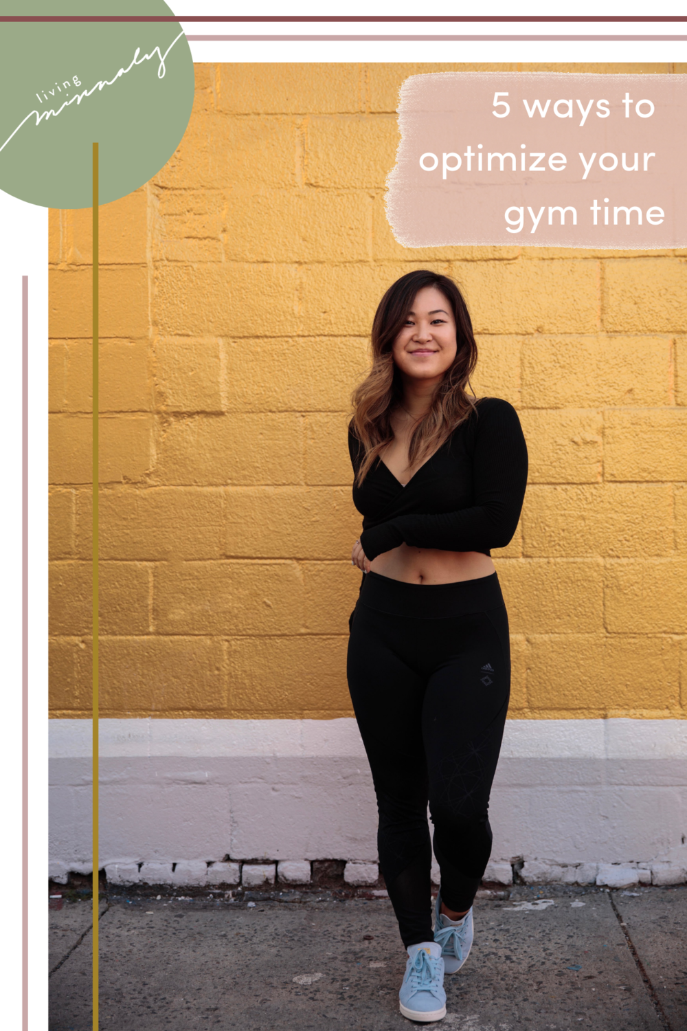 5 Ways to Optimize Your Gym Time | Living Minnaly.png