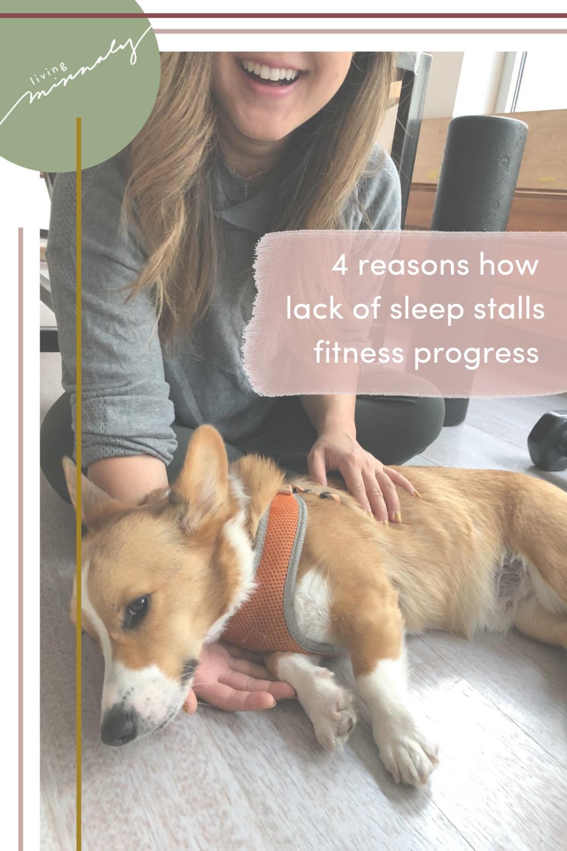 4 Reasons Why Lack of Sleep Stalls Fitness Progress | Living Minnaly