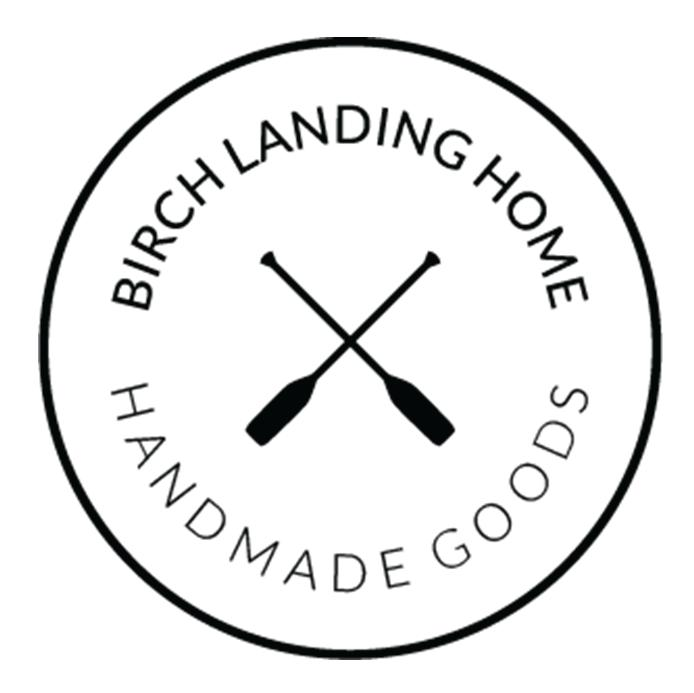 Birch Landing Home Handmade Goods for You and Your Home