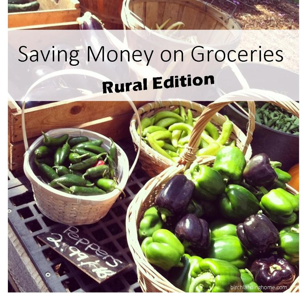 How to save money on groceries when you live in the country