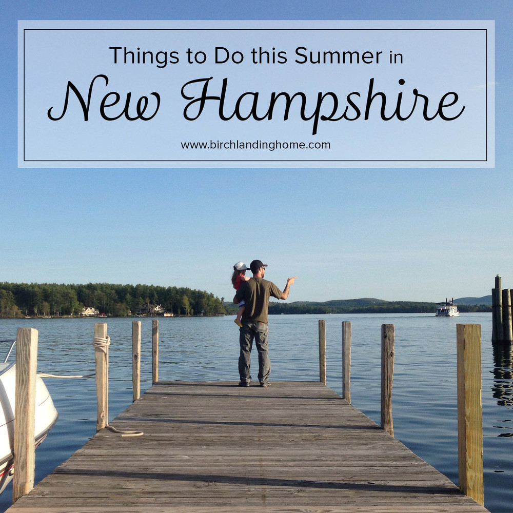 Things to Do this Summer in New Hampshire