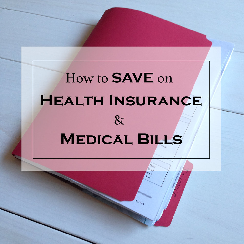 How to Save on Health Insurance and Medical Bills