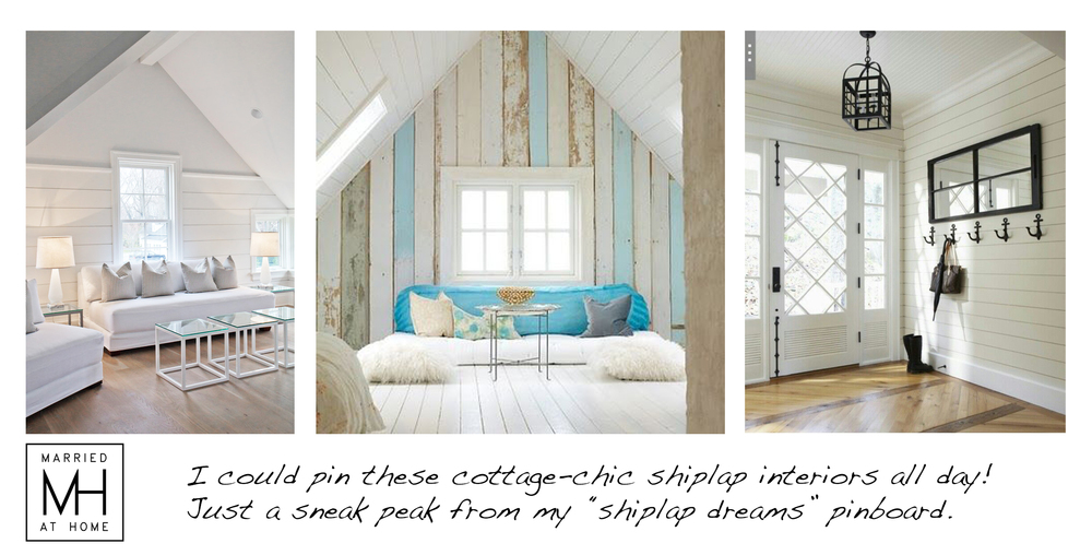 Good Shiplap Dreams | Married At Home