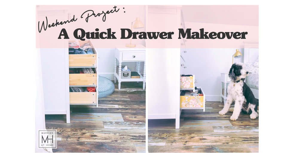 A Quick Drawer Makeover With Contact Paper   Married At Home