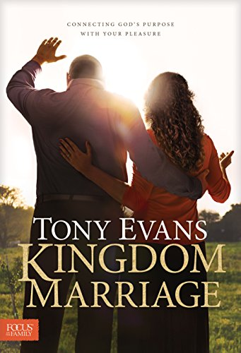 Kingdom Marriage by Tony Evans