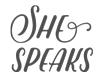 She Speaks: Workshops and speakers to help bring clarity to your calling to write, speak or lead.