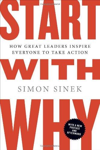 Simon Sinek, Start with why