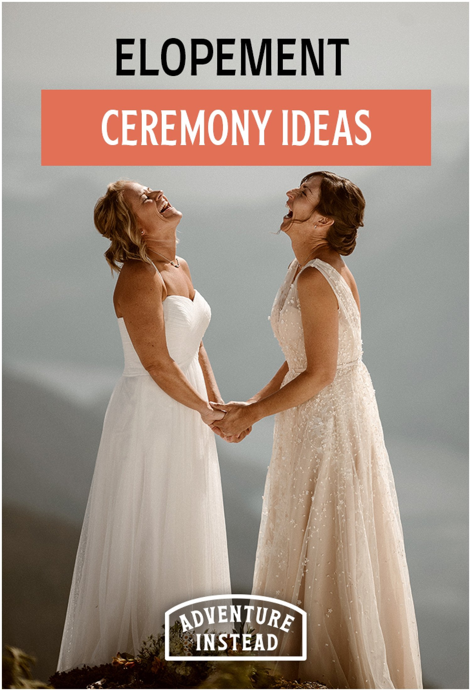 Elopement Ceremony Ideas—What to do During Your Elopement Ceremony
