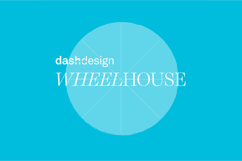 Dash Design Wheelhouse
