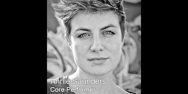 Annie Saunders  is a performer, theatermaker, and recreational freediver. Her company, Wilderness , debuted The Day Shall Declare It , a site-responsive, immersive production exploring themes of work, labor and economics at the Bush Theatre in London in 2012. The company will present its latest work, a study of identity and relationship, at REDCAT in 2013.