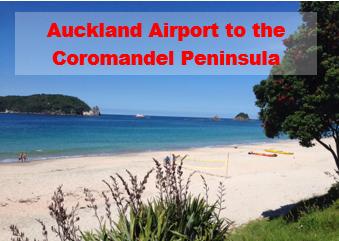 Auckland Airport to Coromandel Peninsula
