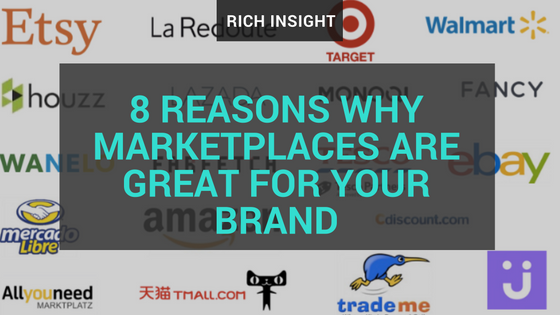 8 reasons why marketplaces are great for your brand