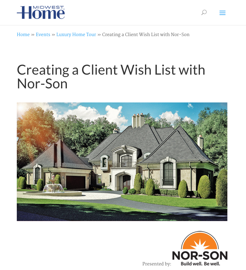 Creating a Client Wish List with Nor-Son - Nor-Son's 'Forever Estate' Nspiration Story featured on Midwest Home Magazine's Website