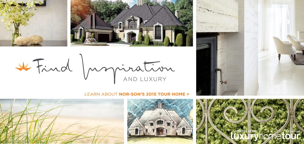 Find inspiration and luxury - learn about Nor-Son's 2015 Tour home
