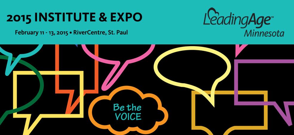 LeadingAge Minnesota 2015 Institute & Expo