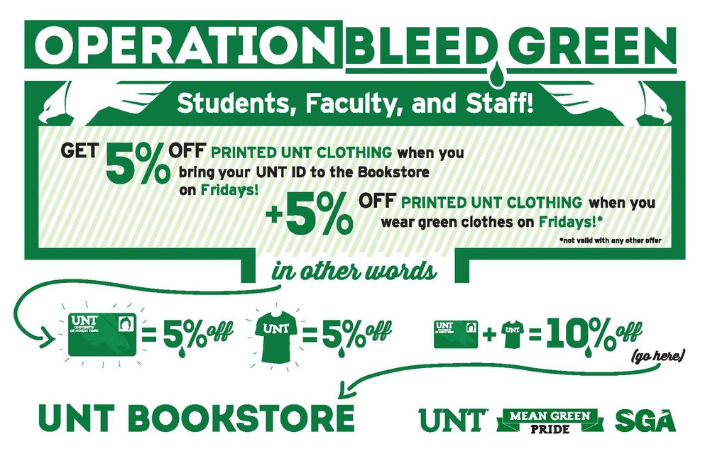 "A flyer in a series of works created for ""Operation: Bleed Green"", a promotional program a UNT student government senator and I organized with the UNT Bookstore. ( The bookstore was subsequently bought out by Barnes & Noble, so the program was quickly scrapped.)"