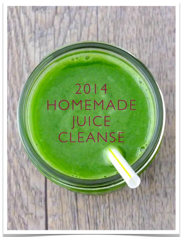START FRESH: 2014 Homemade Juice Cleanse!