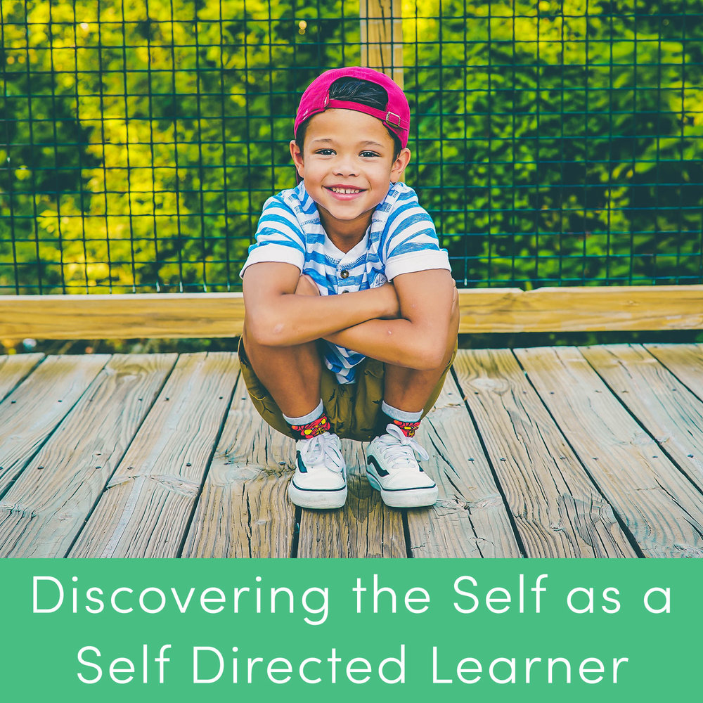 Discovering the self as a self directed learner.jpg
