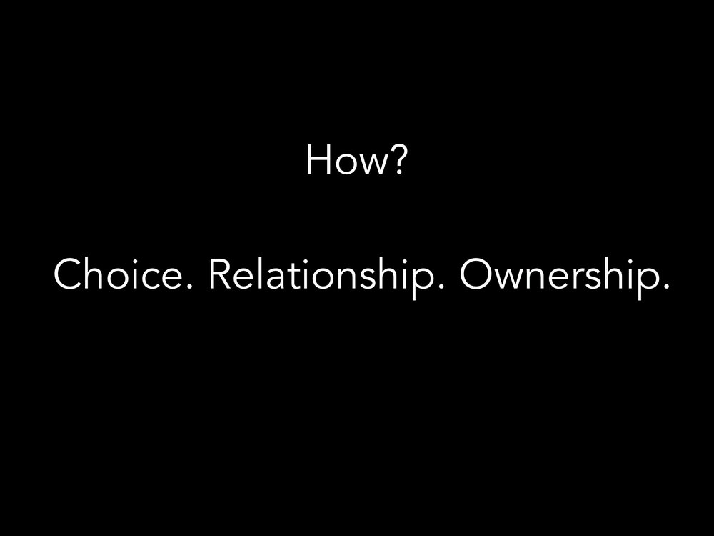 How does this agency come to be? I call it ownership. I call it relationship. I call it choice. Let me give you an example.