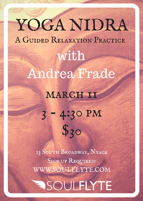 Yoga Nidra: A Guided Relaxation Practice — Andrea Maxine Frade