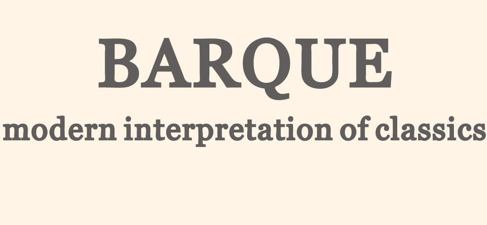 BARQUE - Modern Interpretation of Classics