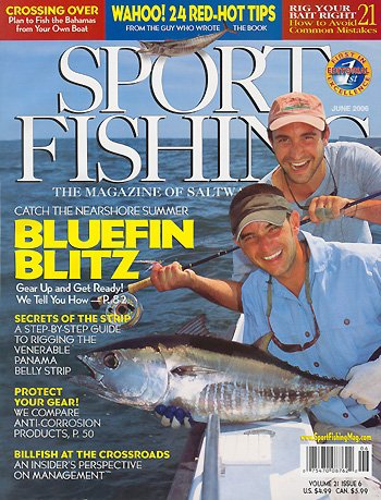 Captain Chris Aubut makes the cover of Sport Fishing Magazine  June of 2006