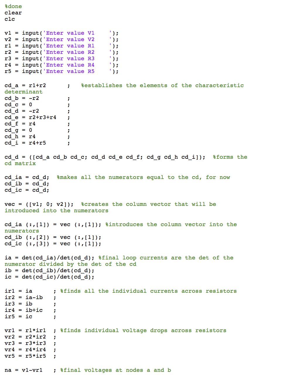 This just a sample of Matlab code. I take pride in my code writing, and make an effort to keep is sensible and tidy.