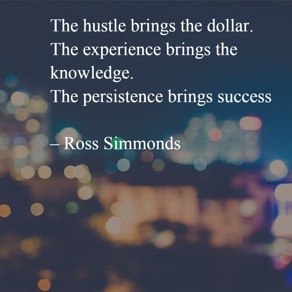 Quote by Ross Simmonds