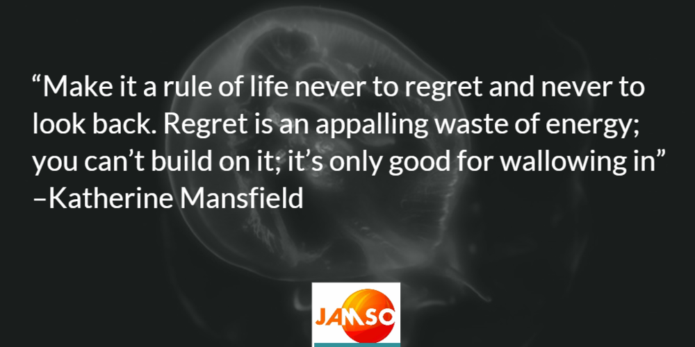 Regret is an appalling waste of energy quote by Katherine Mansfield