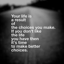 Quote on choices