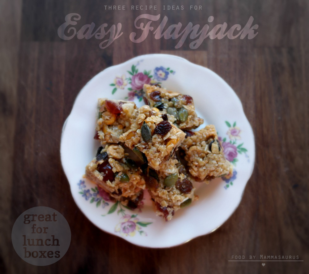 Easy Flapjack -Three ways - great for children's lunchboxes (and to accompany grown ups cups of tea!)