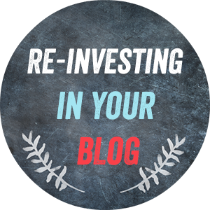 Re-investing in your blog