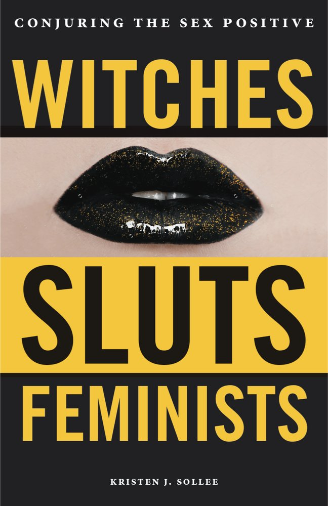 Witches Sluts Feminists $20 witchesslutsfeminists.com