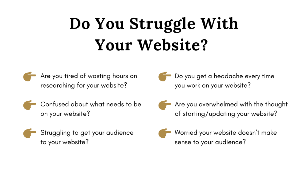Do You Struggle With Your Website_.png