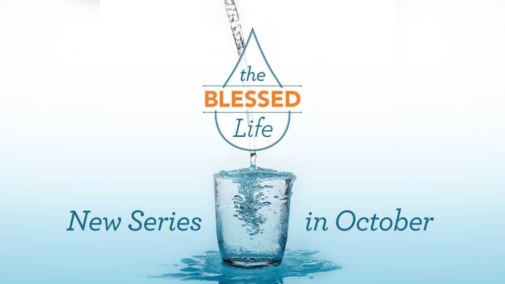 SERMON-TheBlessedLife.png