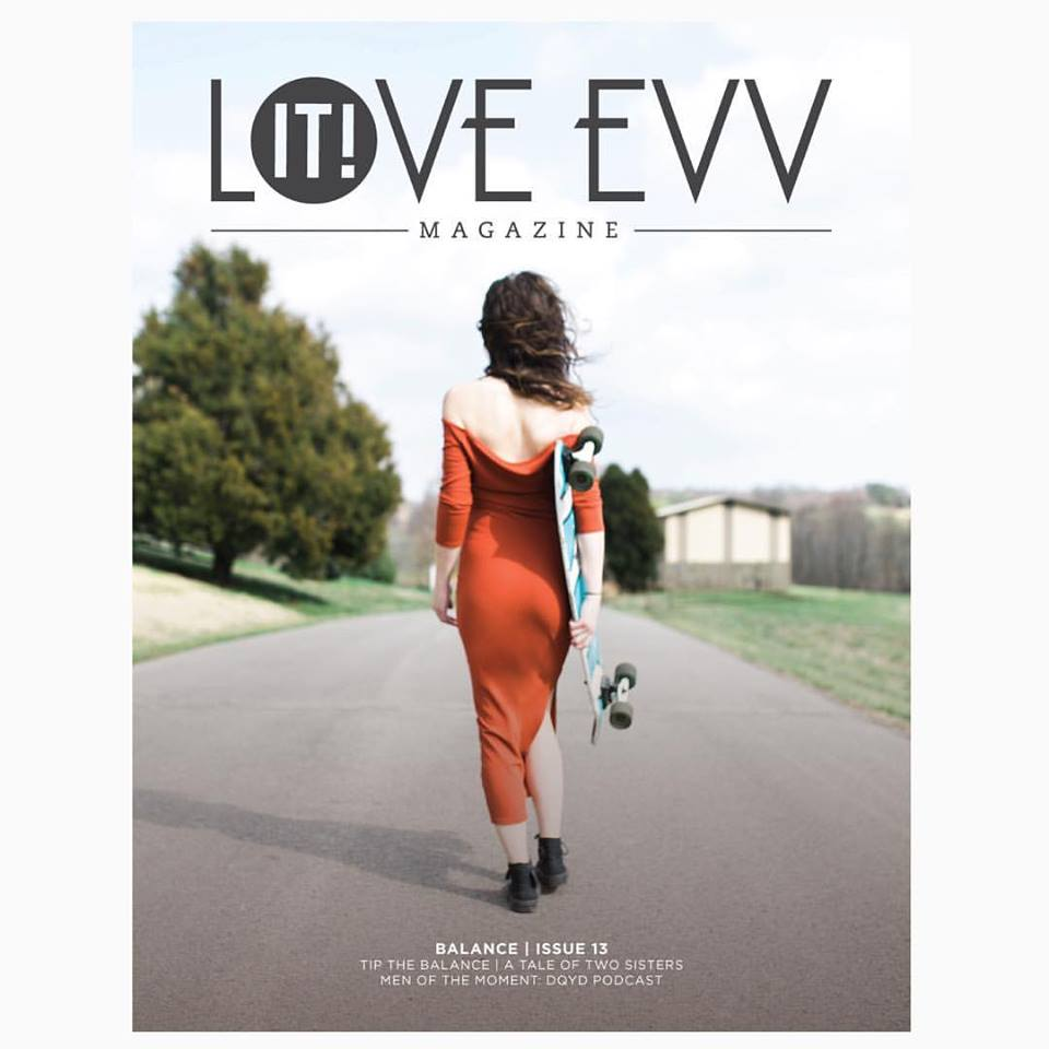 Love IT! EVV Magazine // ISSUE 13 Balance