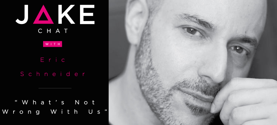 Eric Schneider JAKE Chat promo.jpg