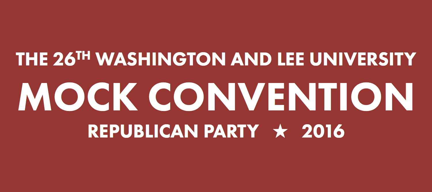 The 26th Washington and Lee University Mock Convention